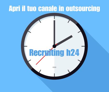I canali di recruiting informativo e motivazionale funzionano h24